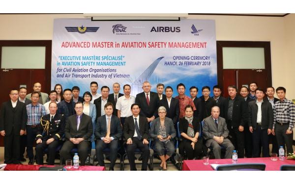 """Khai giảng Khóa học """"Quản lý an toàn hàng không cao cấp"""" do Học viện hàng không quốc gia Pháp (ENAC); Công ty Airbus phối hợp với Học viện hàng không Việt Nam tổ chức tại Việt Nam"""