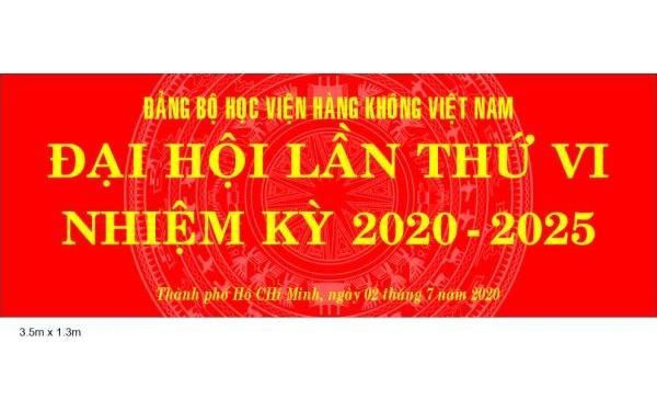 Đảng bộ Học viện Hàng không Việt Nam đại hội lần thứ VI nhiệm kỳ 2020-2025